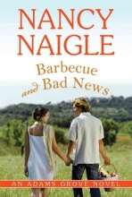 Naigle, Nancy Barbecue and Bad News