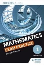 Dangerfield, Jan Edexcel Year 1/AS Mathematics Exam Practice
