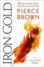 Brown, Pierce Red Rising 4: Iron Gold