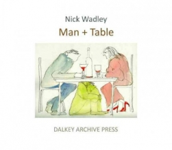 Wadley, Nick Man + Table