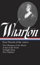 Wharton, Edith Four Novels of the 1920s