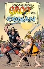 Aragones, Sergio,   Evanier, Mark Groo vs. Conan