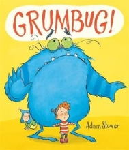 Stower, Adam Grumbug