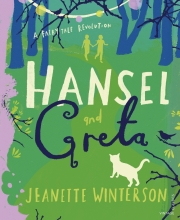 Jeanette Winterson , Hansel and Gretel