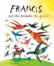 Piet Grobler , Francis and the Animals