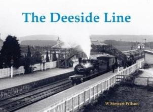 W. Stewart Wilson The Deeside Line