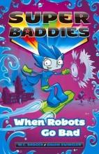 Badger, M. C. When Robots Go Bad
