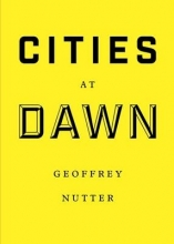 Nutter, Geoffrey Cities at Dawn