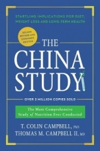 T. Colin, Ph.D. Campbell,   Thomas M., M.D., II Campbell The China Study: Deluxe Revised and Expanded Edition