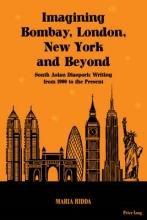 Ridda, Maria Imagining Bombay, London, New York and Beyond