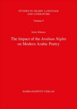 Khoury, Jeries The Impact of the Arabian Nights on Modern Arabic Poetry
