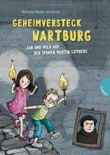 Kunter, Katharina Geheimversteck Wartburg