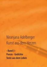 Adelberger, Niranjana Kunst aus dem Herzen