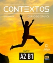 Contextos A2-B1 : Student Book with Instructions in English and Free Access to Eleteca
