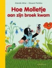 Zdenêk  Miler Molletje : Hoe het molletje aan zijn broek kwam