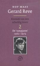 Nop  Maas Gerard Reve - Kroniek van een schuldig leven 2  (De rampjaren: 1962-1975)