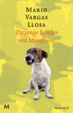 Mario  Vargas Llosa Jonge honden van Miraflores