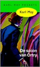 Karl May , De spion van Ortry