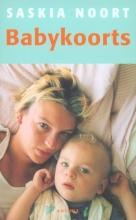 Saskia  Noort. Babykoorts (POD)