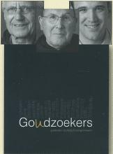 B. Peeters Pieter Oussoren  T. van Willigenburg, Goudzoekers