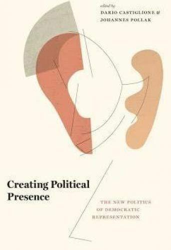 Dario Castiglione,   Johannes Pollak,Creating Political Presence