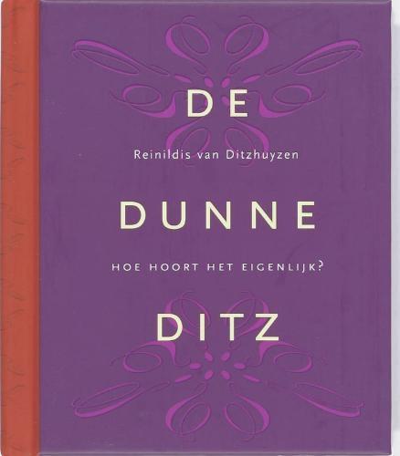 Reinildis van Ditzhuyzen,De Dunne Ditz