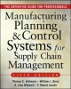 William L. Berry, Manufacturing Planning and Control Systems for Supply Chain Management