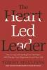 Tommy Spaulding, The Heart-Led Leader