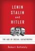 Gellately, Robert, Lenin, Stalin, and Hitler