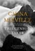 China Mieville, Census Taker