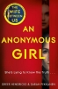 Hendricks Greer, Anonymous Girl
