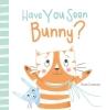 Sam  Loman, Have You Seen Bunny?