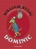 Steig William, Dominic