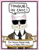 Hicks Angelica, Tongue in Chic