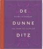 Reinildis van Ditzhuyzen, De Dunne Ditz