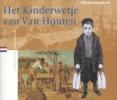 <b>Willemien Schenkeveld</b>,Het Kinderwetje van Van Houten
