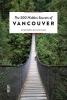 <b>500 Hidden Secrets of Vancouwer</b>,