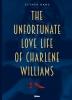 Esther Hans, Unfortunate Love Life of Charlene Williams