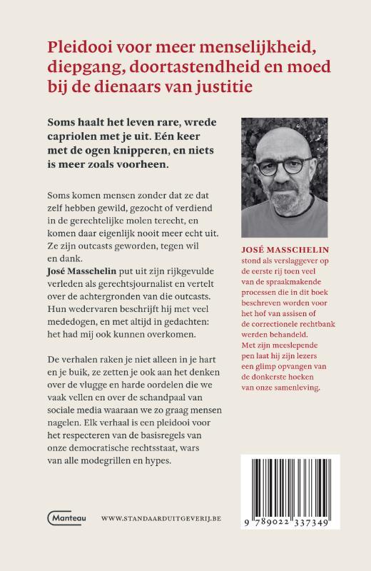 José Masschelin,Verzachtende omstandigheden