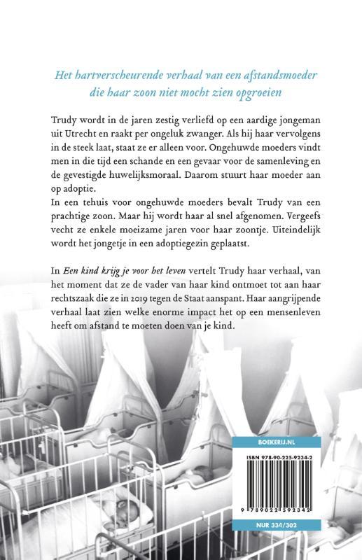 Trudy Scheele-Gertsen,Een kind krijg je voor het leven