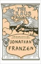 Franzen, Jonathan The Kraus Project
