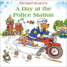 Richard Scarry A Day at the Police Station