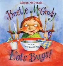 McDonald, Megan Beetle Mcgrady Eats Bugs