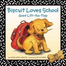 Capucilli, Alyssa Satin Biscuit Loves School Giant Lift-The-Flap
