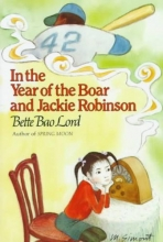 Lord, Bette Bao In the Year of the Boar and Jackie Robinson