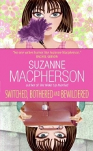 Macpherson, Suzanne Switched, Bothered And Bewildered