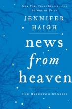 Haigh, Jennifer News from Heaven