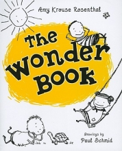 Rosenthal, Amy Krouse The Wonder Book