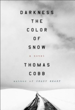 Cobb, Thomas Darkness the Color of Snow
