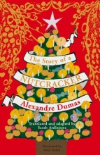 Dumas Alexandre The Story of a Nutcracker